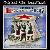 There's No Business Like Showbusiness (Original Film Soundtrack) by Various Artists