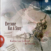 Everyone Has a Story by Various Artists