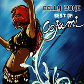 Belly Zone - Best of Oojami by Oojami