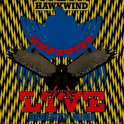 Live Seventy Nine by Hawkwind