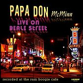 Live on Beale Street by Papa Don McMinn