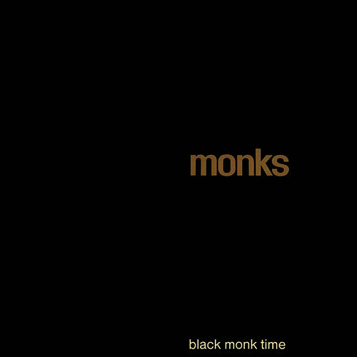 Black Monk Time by The Monks