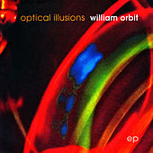 Optical Illusions EP von William Orbit
