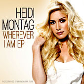 Wherever I Am EP by Heidi Montag