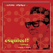 Esquivel Remixed by Esquivel