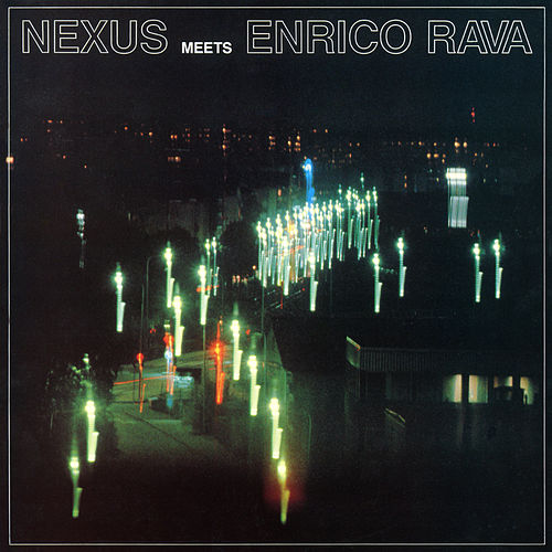 Nexus meets Enrico Rava by Enrico Rava