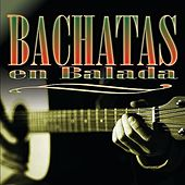 Bachatas En Balada by Various Artists