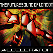 Accelerator by Future Sound of London