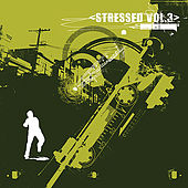Stressed Vol. 3 by Various Artists