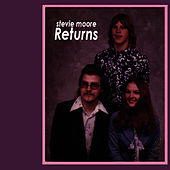 Stevie Moore Returns by R Stevie Moore