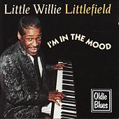 I'm in the Mood by Little Willie Littlefield