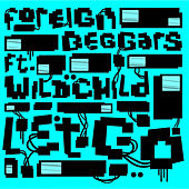 Let Go by Foreign Beggars