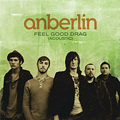 Feel Good Drag by Anberlin