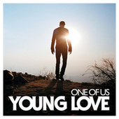 One Of Us by Young Love