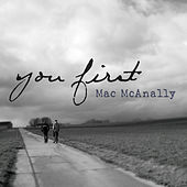 You First by Mac McAnally