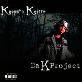 Da K Project by Koopsta Knicca