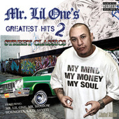 Greatest Hits 2 -Street Classics by Mr. Lil One