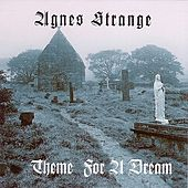 Theme for a Dream by Agnes Strange