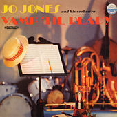 Vamp 'Til Ready (Digitally Remastered) by Jo Jones