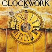 Clockwork (Digitally Remastered) by Clockwork