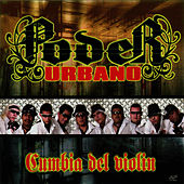 Cumbia Del Violin by Poder Urbano