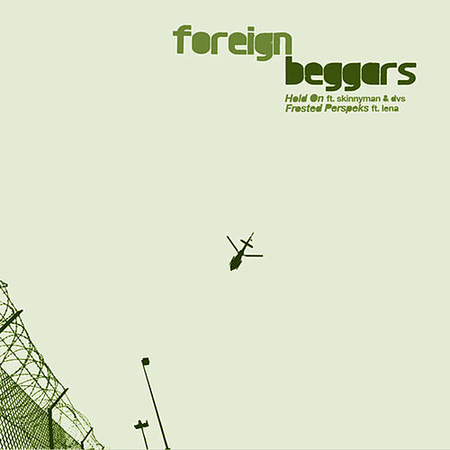 Hold On by Foreign Beggars