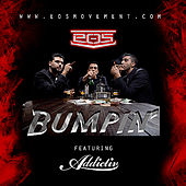 Bumpin' by Eos