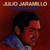 El Sentimental De America by Julio Jaramillo