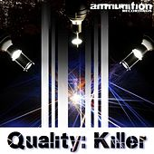 Quality: Killer EP by Various Artists