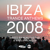 Ibiza Trance Anthems 2008 (World Version) by Various Artists