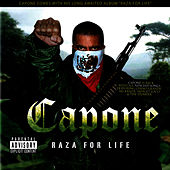 Raza for life by Capone