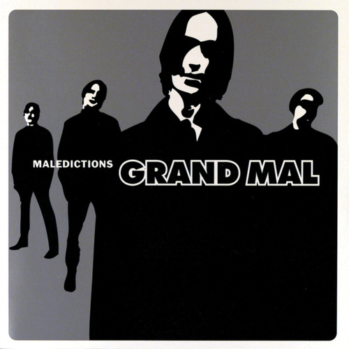 Maledictions by Grand Mal