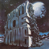 Mighty Joe Young by Mighty Joe Young