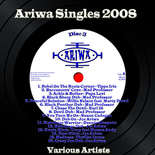 Ariwa Singles 2008, Vol. 3 by Various Artists