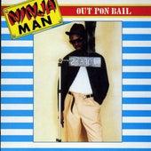 Out Pon Bail by Ninjaman
