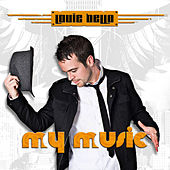 My Music by Louie Bello