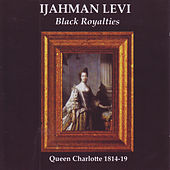 Black Royalties by Ijahman Levi