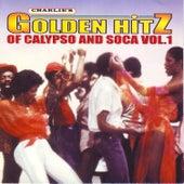 Golden Hitz Of Calypso And Soca Vol.1 by Various Artists