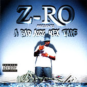 A Bad Azz Mix Tape by Z-Ro