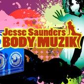 Body Muzik by Jesse Saunders