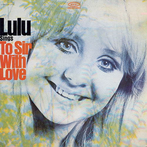 To Sir With Love by Lulu