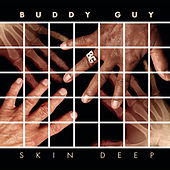 Skin Deep Deluxe Version by Buddy Guy