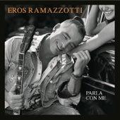 Parla Con Me von Eros Ramazzotti