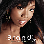 Right Here (Departed) by Brandy