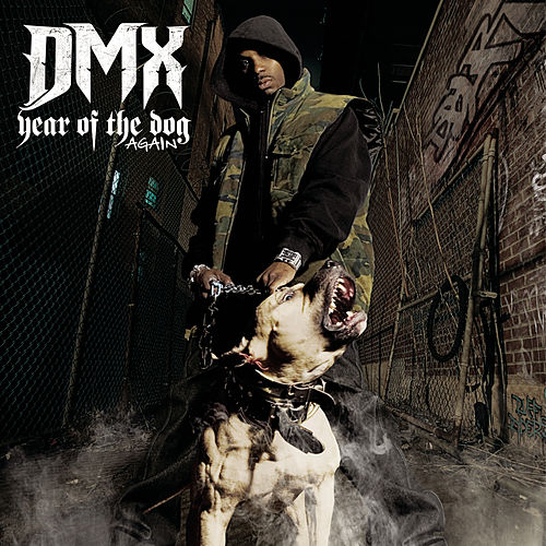 Year Of The Dog...Again by DMX