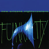 Funknicity by New Orleans Nightcrawlers