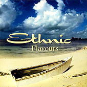 Ethnic Flavours by Various Artists