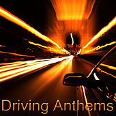 Driving Anthems by Rock Feast