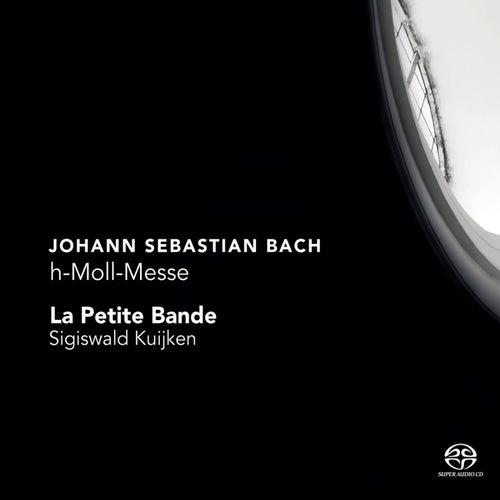 Bach: h-Moll-Messe by La Petite Bande