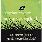 Butterworth: A Shropshire Lad by John Cameron